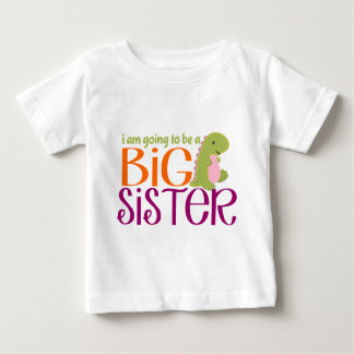 I am going to be a Big Sister- Dinosaur Baby T-Shirt