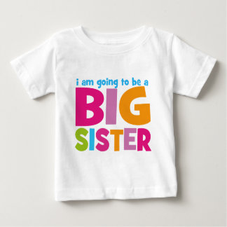 I am going to be a Big Sister Tshirts