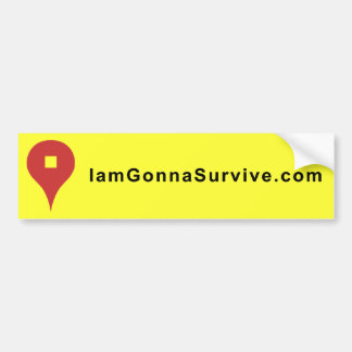I am Gonna Survive Stickers Bumper Sticker