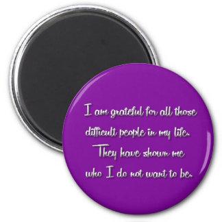 I Am Grateful... Magnet