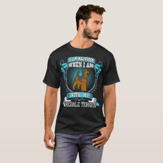I Am Happiest With My Airedale Terrier Dog Tshirt