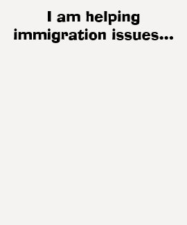 I am helping immigration issues... tee shirts
