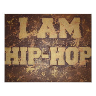 I am Hip Hop Poster