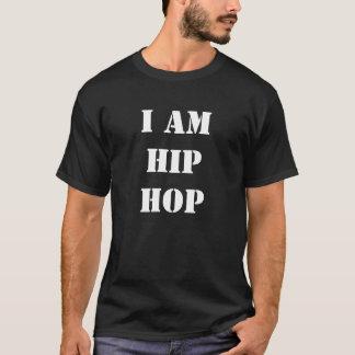 I Am Hip Hop T-Shirt