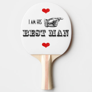 I am HIS Mr. Best Man Ping Pong Paddle