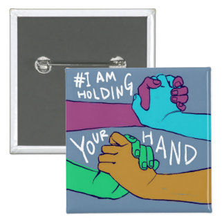 I Am Holding Your Hand (v.1) by @C_Rowles 2 Inch Square Button