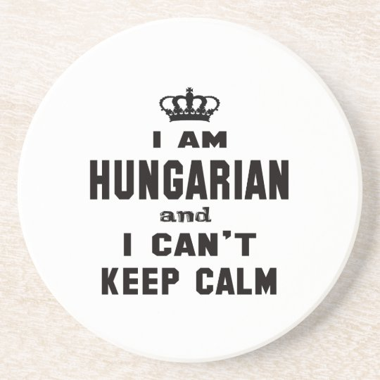 I am Hungarian and i can't keep calm Coaster