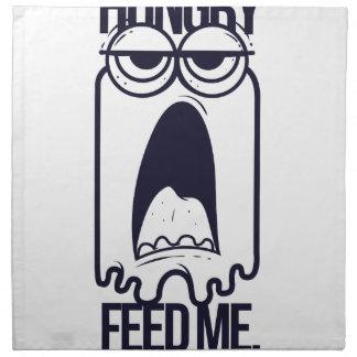 i am hungry feed me human napkin