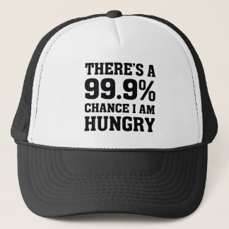 I Am Hungry Trucker Hat