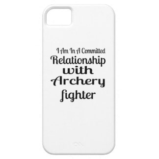 I Am In A Committed Relationship With Archery Figh iPhone 5 Case