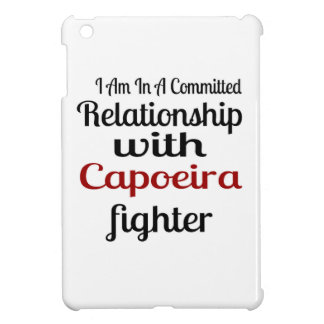 I Am In A Committed Relationship With Capoeira Fig iPad Mini Cover