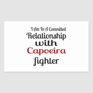 I Am In A Committed Relationship With Capoeira Fig Sticker