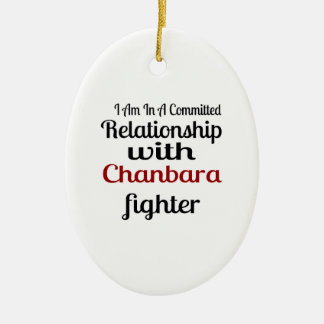 I Am In A Committed Relationship With Chanbara Fig Ceramic Ornament