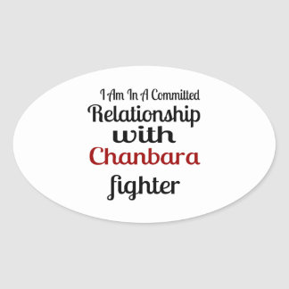 I Am In A Committed Relationship With Chanbara Fig Oval Sticker