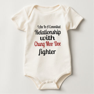 I Am In A Committed Relationship With Chung Moo Do Baby Bodysuit