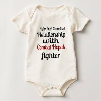 I Am In A Committed Relationship With Combat Hopak Baby Bodysuit
