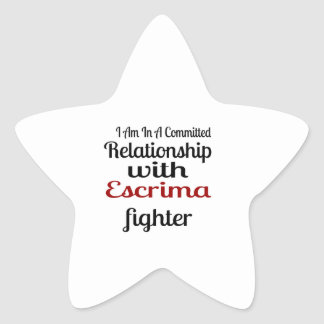 I Am In A Committed Relationship With Escrima Figh Star Sticker
