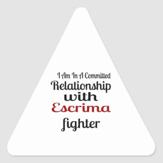 I Am In A Committed Relationship With Escrima Figh Triangle Sticker