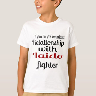 I Am In A Committed Relationship With Iaido Fighte T-Shirt