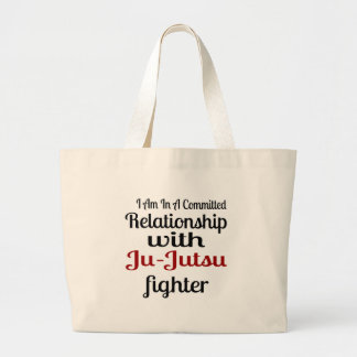 I Am In A Committed Relationship With Ju-Jutsu Fig Large Tote Bag