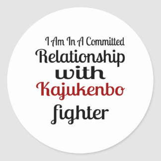 I Am In A Committed Relationship With Kajukenbo Fi Classic Round Sticker