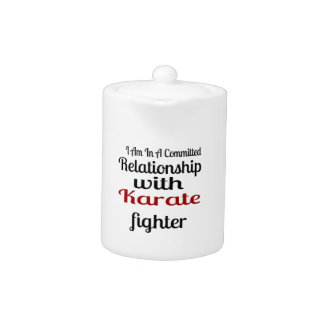 I Am In A Committed Relationship With Karate Fight