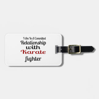 I Am In A Committed Relationship With Karate Fight Luggage Tag