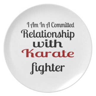 I Am In A Committed Relationship With Karate Fight Plate