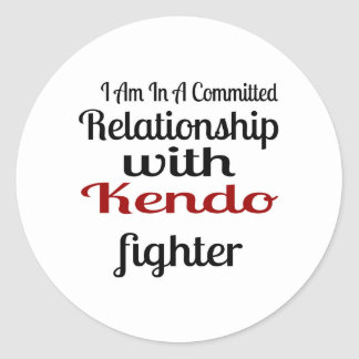 I Am In A Committed Relationship With Kendo Fighte Classic Round Sticker