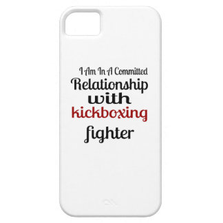 I Am In A Committed Relationship With kickboxing F iPhone 5 Covers