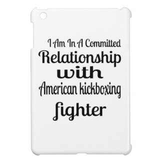 I Am In American kickboxing Committed Relationship iPad Mini Case