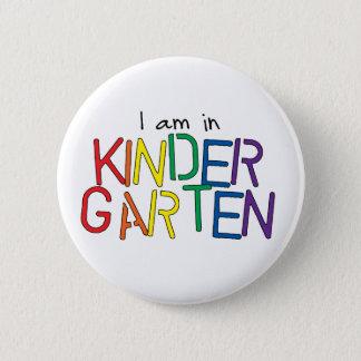 I Am in Kindergarten 2 Inch Round Button