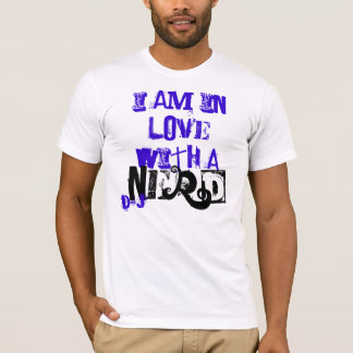 i am in love with a, nerd, d&j T-Shirt