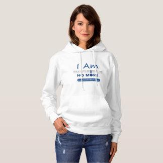 I Am Invisible No More - Hoodie Sweatshirt