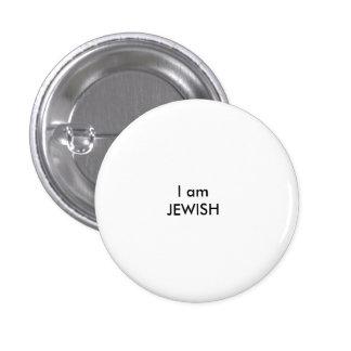I am JEWISH 1 Inch Round Button