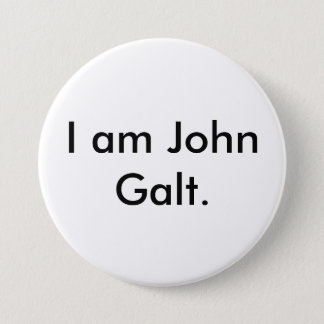 I am John Galt. 3 Inch Round Button