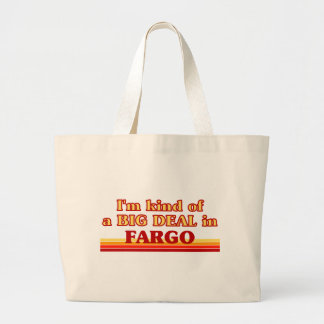 I am kind of a BIG DEAL in Fargo Large Tote Bag
