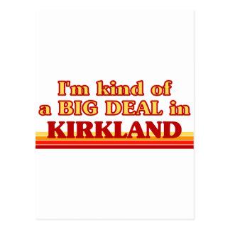 I am kind of a BIG DEAL in Kirkland Postcard