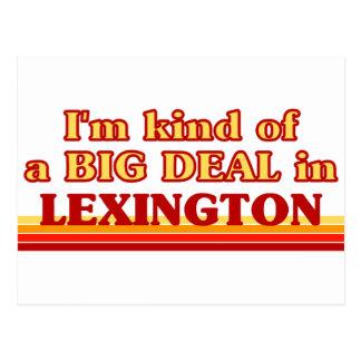 I am kind of a BIG DEAL in Lexington Postcard