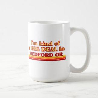 I am kind of a BIG DEAL in Medford Coffee Mug