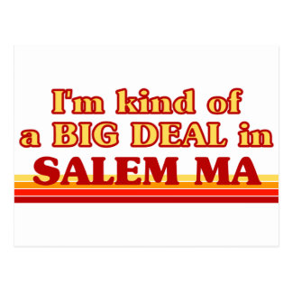 I am kind of a BIG DEAL in Salem Postcard