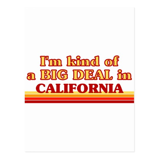 I am kind of a BIG DEAL on California Postcard