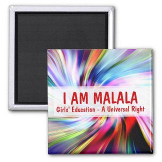 I am Malala Girls Education A Universal Right Square Magnet