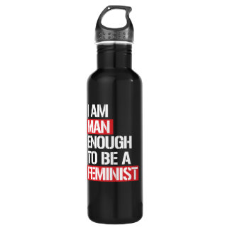 I am Man enough to be Feminist --  white - 710 Ml Water Bottle