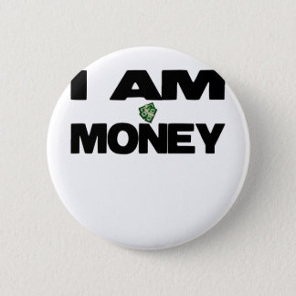I Am Money 2 Inch Round Button