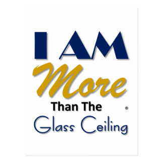 i am more than the glass ceiling tee postcard
