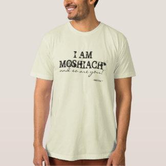 I AM MOSHIACH T-Shirt