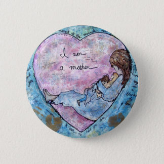 I am Mother 2 Inch Round Button