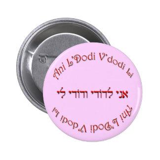 I Am My Beloved's: My Beloved is Mine 2 Inch Round Button