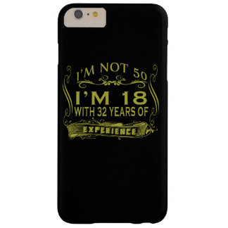 I am not 50 barely there iPhone 6 plus case